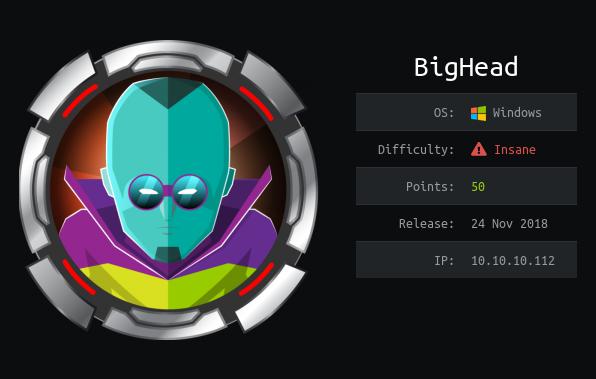 Hack The Box - BigHead   0xRick